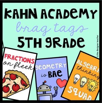 Kahn Academy Brag Tags for Fifth Grade