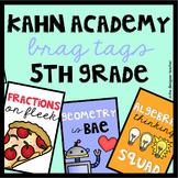 Kahn Academy Reward Tags for Fifth Grade