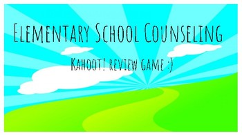 Kahoot! School Counseling Review Game