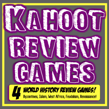 Kahoot World History Review Games! 4 Games Feudalism, Renaissance, Islam, More!