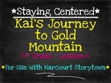 Kai's Journey to Gold Mountain: 4th Grade Harcourt Storyto