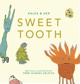 Kalea & Her Sweet Tooth - Softcover book
