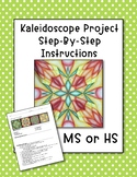 Kaleidoscope Project Step-By-Step Instruction Sheet
