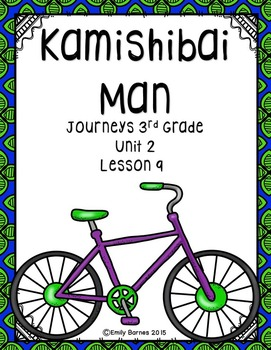Kamishibai Man Journeys 3rd Grade Unit 2 Lesson 9 Common Core Aligned