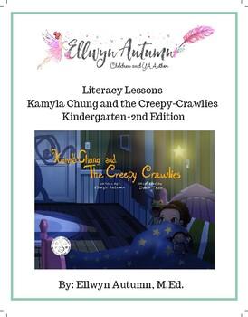 Kamyla Chung and the Creepy-Crawlies K-2nd Literacy Lessons