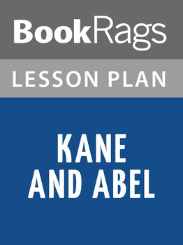 Kane and Abel Lesson Plans