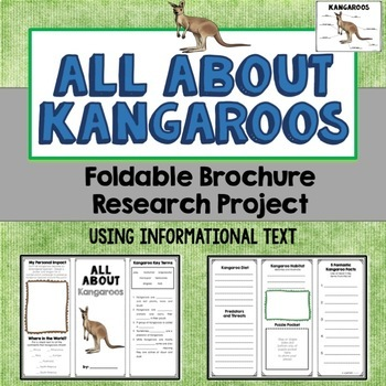 Kangaroo Foldable Brochure Research Project, Using Informational Text, Vocab