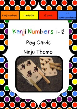 Japanese: Kanji Numbers 1 - 12 PEG CARDS : Ninja Theme