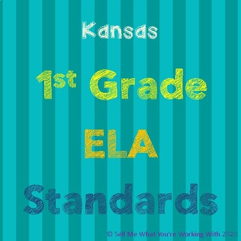 Kansas 1st Grade ELA Standards