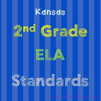 Kansas 2nd Grade ELA Standards