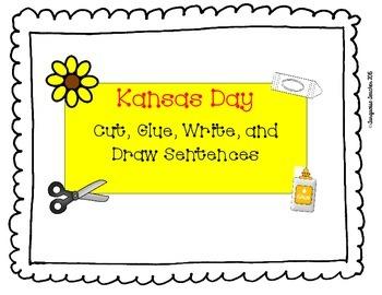 Kansas Day Cut, Glue, Write, and Draw Sentences
