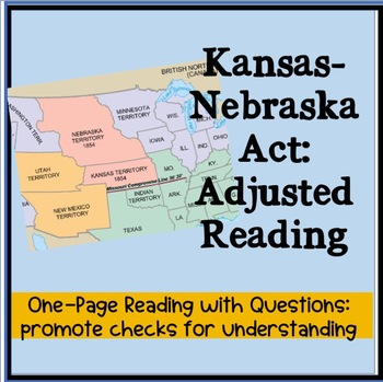 Kansas-Nebraska Act:  Adjusted Reading for ESOL or SpEd Students