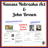 Kansas Nebraska Act & John Brown