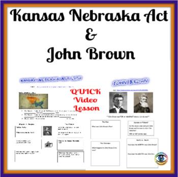 Kansas Nebraska Act & John Brown