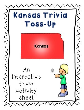 Kansas Trivia Toss-Up Activity - State Geography