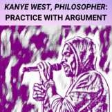 Kanye West, Philosopher: Practice with Argument