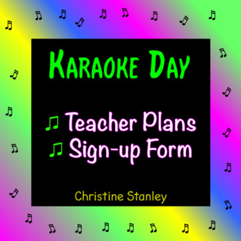 Karaoke Day Guidelines, Sign Up Form and  Karaoke Concert Fundraiser Plans