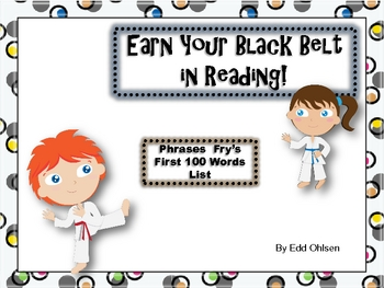Karate Belt Reading: Fry Phrases based on first 100 fry words