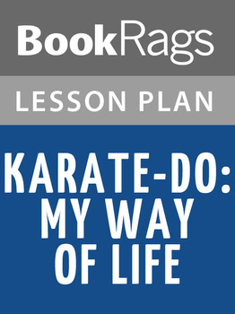 Karate-Do: My Way of Life Lesson Plans
