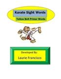 Karate Sight Words: Pre-Primer - Level 3 Words
