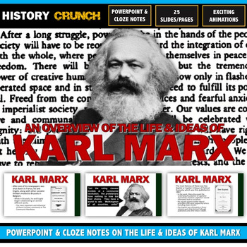 Karl Marx - PowerPoint with Cloze Notes (25 Slides/Pages on his life and ideas!)