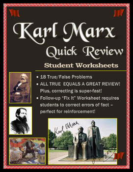 Karl Marx Worksheet Pack -- True/False and Fix-it Worksheets -- Fast and Fun!