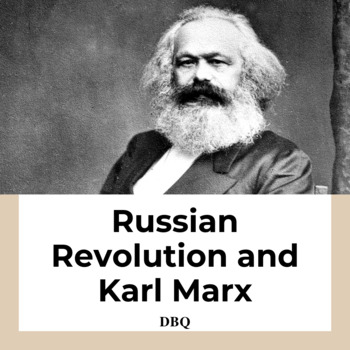DBQ: Karl Marx and the Bolshevik Revolution in Russia