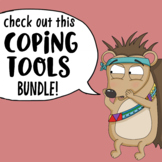 Self Regulation Coping Tools Bundle to Support the Social Emotional Need of Kids
