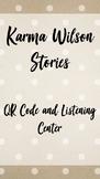 Karma Wilson Stories - QR Code and Response Sheet