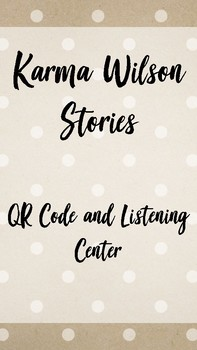 Karma Wilson Stories - QR Code and Response Sheet