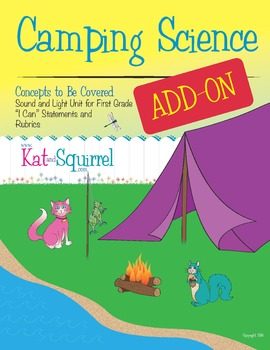 "Kat and Squirrel Go Camping NGSS Grade 1 - ""I Can"" Cards and Rubrics"