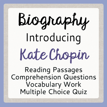 Kate Chopin Introduction Biography Informational Texts and More