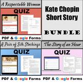 Kate Chopin Short Story Assessment BUNDLE! - PDF & Google