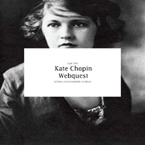Kate Chopin Webquest