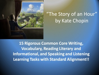 """Kate Chopin's """"The Story of an Hour"""" – 15 Rigorous Common Core Learning Tasks"""
