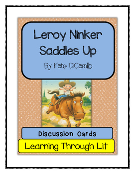 Kate DiCamillo LEROY NINKER SADDLES UP - Discussion Cards