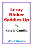 "Kate DiCamillo ""Leroy Ninker Saddles Up"" worksheets"