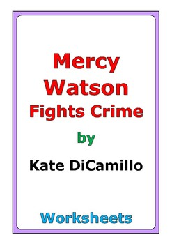 """Kate DiCamillo """"Mercy Watson Fights Crime"""" worksheets"""