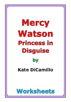 """Kate DiCamillo """"Mercy Watson Princess in Disguise"""" worksheets"""