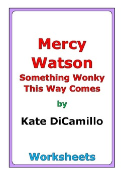 """Kate DiCamillo """"Mercy Watson Something Wonky This Way Comes"""" worksheets"""