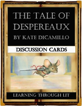 Kate DiCamillo THE TALE OF DESPEREAUX - Discussion Cards
