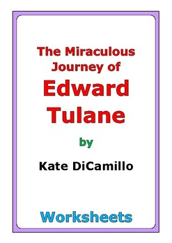 "Kate DiCamillo ""The Miraculous Journey of Edward Tulane"" worksheets"
