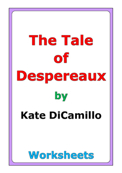 "Kate DiCamillo ""The Tale of Despereaux"" worksheets"