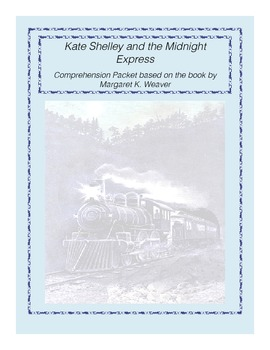 Kate Shelley and the Midnight Express Comprehension Packet