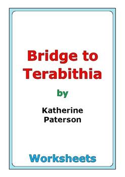 """Katherine Paterson """"Bridge to Terabithia"""" worksheets"""