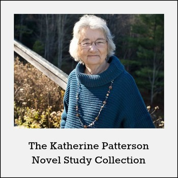 Katherine Paterson Novel Study Collection *