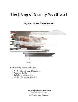 Katherine Porter - The Jilting of Granny Weatherall bundle