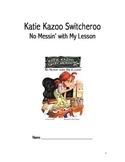 Katie Kazoo Switcharoo