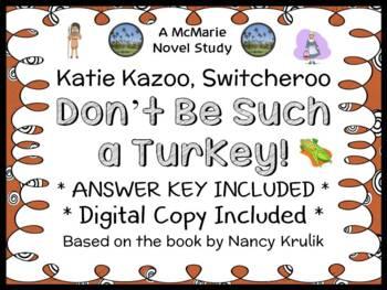 Katie Kazoo, Switcheroo: Don't Be Such a Turkey! (Nancy Krulik) Novel Study