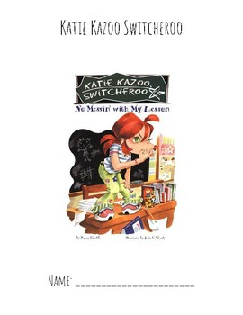 Katie Kazoo Switcheroo - No Messin' with My Lesson Guided Reading Packet